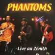 Phantoms (Live) - don't you know