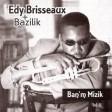 Edy Brisseaux & Bazilik - Peyi pye cocoye