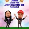 LOBERTO_AYISIEN SAK PASE'N LA (Feat Cardial ) KANAVAL 2020