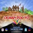 Jackito Vibe _Iyan-Iyan-Ochan Pou Yo( Kanaval-2020 )