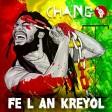 Chango - Fè l an Kreyòl