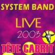 SYSTEM BAND LIVE Tete Kabrit