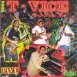 T-VICE LIVE -Timidite
