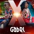 GABEL  - ABA X YO FT RUTSHELLE