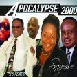 Apocalypse 2000 - Jesus Kanpe Bo Kotem