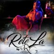 RETE LA - Rutshelle Guillaume ( New Single 2020 )