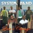 SYSTEM BAND LIVE  RABLABLA