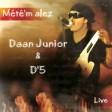 Daan Junior - Jai soif de toi (Live 2007)