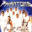 Phantoms - So real