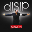 Disip - Hold on to your dream