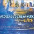 Accolade De New York Live - La loi de la vie