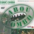 05-Mabouya (Tabou Combo, 30 Ans Jusqu'Au Zenith.Vol.II