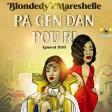 Blondedy x Marshelle - M Pa Gen Dan Pou Ri [Kanaval 2020]